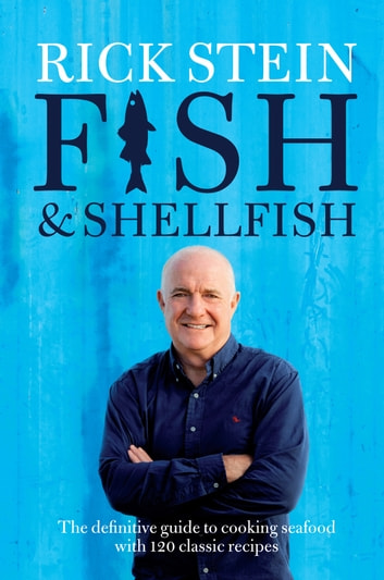 Fish & Shellfish ebook by Rick Stein