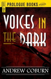 Voices in the Dark ebook by Andrew Coburn