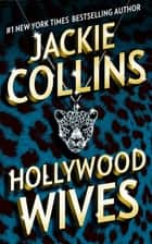 Hollywood Wives ebook by Jackie Collins