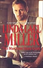 The Man from Stone Creek (Mills & Boon M&B) (A Stone Creek Novel, Book 1) ebook by Linda Lael Miller
