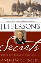 Jefferson's Secrets ebook by Andrew Burstein
