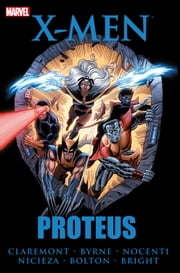 X-Men: Proteus ebook by Chris Claremont,Ann Nocenti,Fabian Nicieza