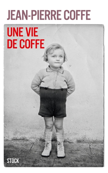 Une vie de Coffe ebook by Jean-Pierre Coffe