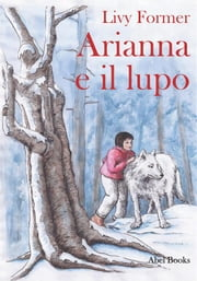 Arianna e il lupo ebook by Livy Former