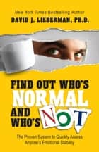 Find Out Who's Normal and Who's Not eBook by David Lieberman