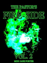 The Pastor's Fire-Side Vol.2 - (of 4) ebook by Jane Porter