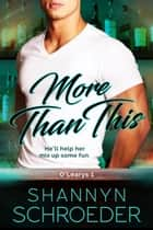 More Than This ebook by Shannyn Schroeder