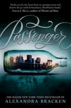 Passenger - Book 1 ebook by Alexandra Bracken