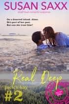 Real Deep: Small Town Military Romance - Real Men, #2 ebook by Susan Saxx