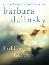 Hold My Heart ebook by Barbara Delinsky