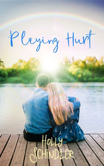 Playing Hurt ebook by Holly Schindler