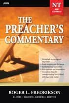 The Preacher's Commentary - Vol. 27: John ebook by Roger Fredrikson