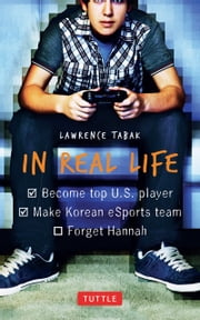 In Real Life ebook by Lawrence Tabak