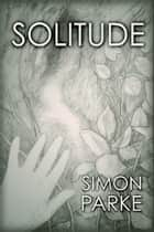 Solitude ebook by Simon Parke
