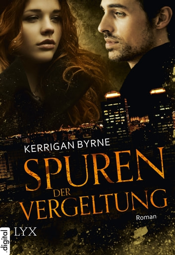 Spuren der Vergeltung ebook by Kerrigan Byrne