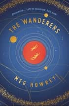 The Wanderers ebook by