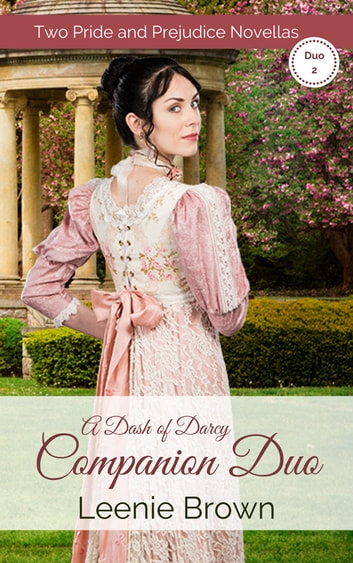 A Dash Of Darcy Companions Duo 2 Ebook By Leenie Brown