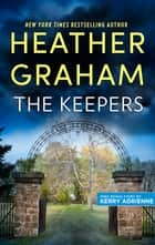 The Keepers & Waking the Bear - An Anthology ebook by Heather Graham, Kerry Adrienne