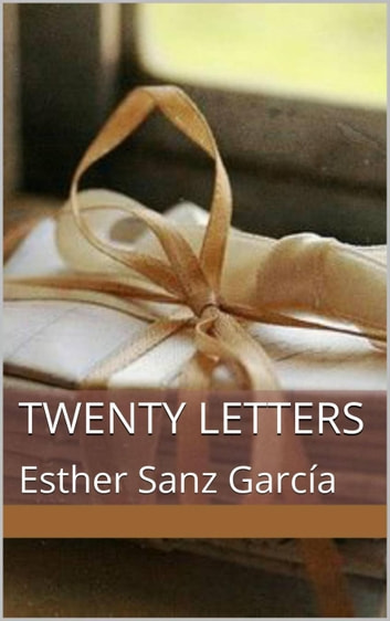Twenty Letters ebook by Esther Sanz García