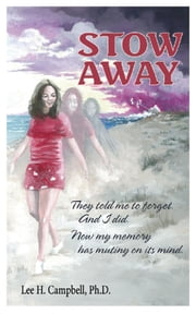 Stow Away ebook by Lee Campbell, Ph.D.