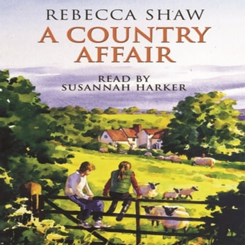 A Country Affair audiobook by Rebecca Shaw