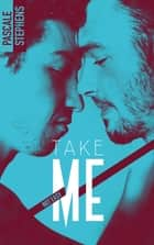 Not easy - 4 - Take me ebook by Pascale Stephens