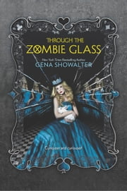 Through the Zombie Glass ebook by Kobo.Web.Store.Products.Fields.ContributorFieldViewModel