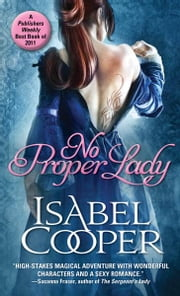 No Proper Lady ebook by Isabel Cooper