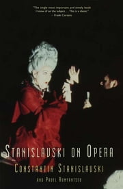 Stanislavski On Opera ebook by Constantin Stanislavski,Pavel Rumyantsev