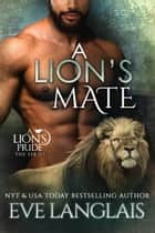 A Lion's Mate ebook by Eve Langlais