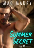 Summer Secret eBook by Mag Maury