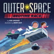 Outer Space Bedtime Race ebook by Brian Won,Rob Sanders