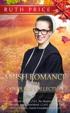 Amish Romance 2014 Complete Collection - Ruth Price Amish Romance Yearly Collections, #2 ebook by Ruth Price