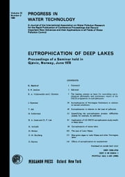 Eutrophication of Deep Lakes: Proceedings of Seminar on Eutrophication of Deep Lakes Held on 19-20 June 1978 at Gjøvik, Norway ebook by Jenkins, S. H.