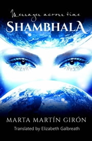 Shambhala: Messages Across Time