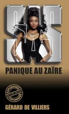 SAS 52 Panique au Zaïre ebook by Gérard de Villiers