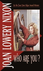 Who Are You? ebook by Joan Lowery Nixon