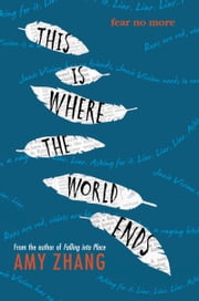 This Is Where the World Ends ebook by Amy Zhang