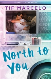 North to You ebook by Tif Marcelo