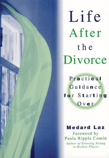 Life After the Divorce ebook by Laz, Medard