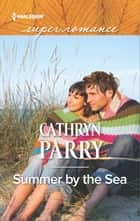 Summer by the Sea ebook by Cathryn Parry