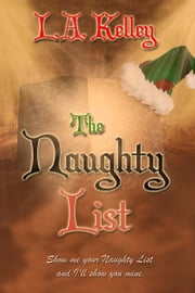 The Naughty List ebook by L. A. Kelley