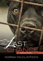 Last Chance ebook by Norah McClintock