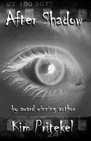 After Shadow ebook by Kim Pritekel