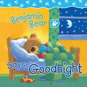 Benjamin Bear Says Goodnight ebook by Claire Freedman