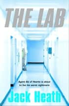 The Lab ebook by Jack Heath