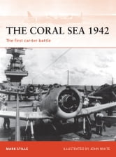 The Coral Sea 1942 - The first carrier battle ebook by Mark Stille