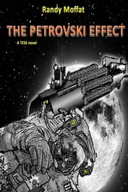 The Petrovski Effect - A Tess Novel ebook by Randy Moffat