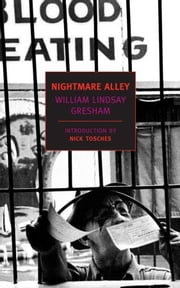 Nightmare Alley ebook by Nick Tosches,William Lindsay Gresham