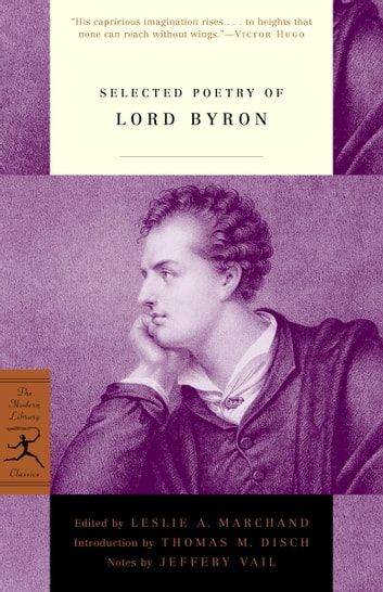 Selected Poetry of Lord Byron ebook by Lord George G. Byron